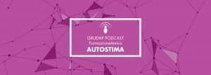 Gruemp_Podcast_Autostima